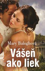 Baloghová Mary: Vášeň ako liek