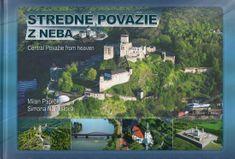 Paprčka, Simona Nádašiová Milan: Stredné Považie z neba - Central Považie from heaven