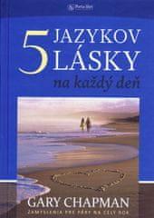 Chapman Gary: Päť jazykov lásky na každý deň