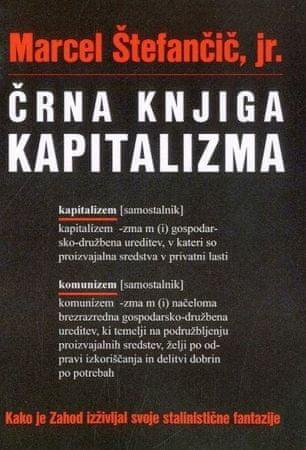 Marcel Štefančič, jr.: Črna knjiga kapitalizma