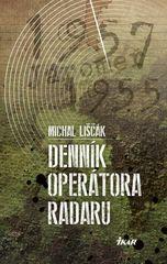 Liščák Michal: Denník operátora radaru