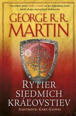 Martin George R. R.: Rytier siedmich kráľovstiev