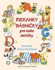 Pauličková Danica: Riekanky básničky pre naše detičky