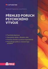 Pugnerová Michaela, Kvitová Jana,: Přehled poruch psychického vývoje