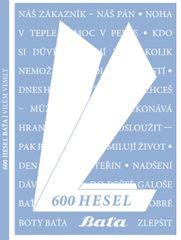 Veselý Vilém: 600 hesel