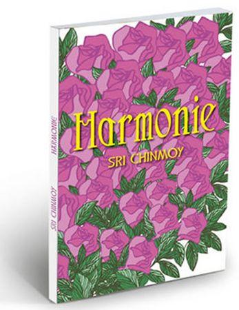 Chinmoy Sri: Harmonie