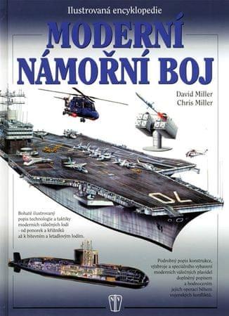 Miller David, Miller Chris: Moderní námořní boj - Ilustrovaná encyklopedie