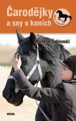 Jablonski Marlene: Čarodejky a sny o koních - Holky v sedlech 4