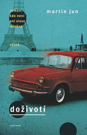 Jun Martin: Doživotí - román, kde není ani slovo míněno vážně