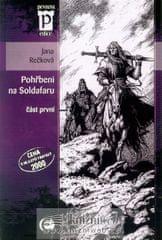 Rečková Jana: Pohřbeni na Soldafaru - část první (Edice Pevnost)