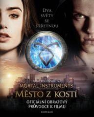 O´Connorová Mimi: Město z kostí: Oficiální obrazový průvodce k filmu
