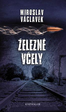 Václavek Miroslav: Železné včely