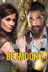Palmer Daniel: Bezmocný