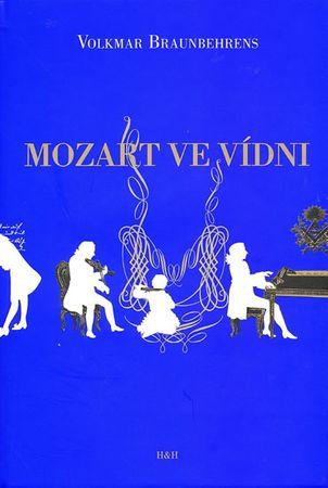 Braunbehrens Volkmar: Mozart ve Vídni