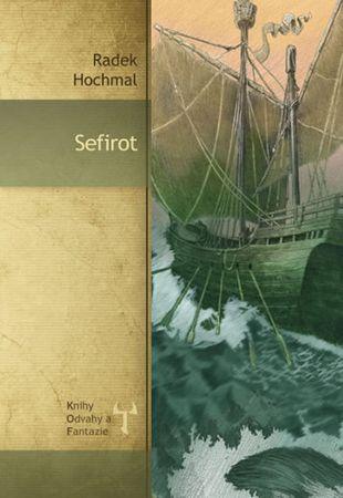 Hochmal Radek: Sefirot