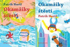 Hartl Patrik: Okamžiky štěstí