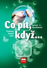 Mandžuková Jarmila: Co pít, když...