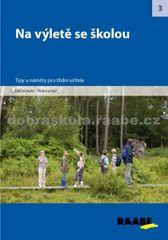 kolektiv autorů: Na výletě se školou