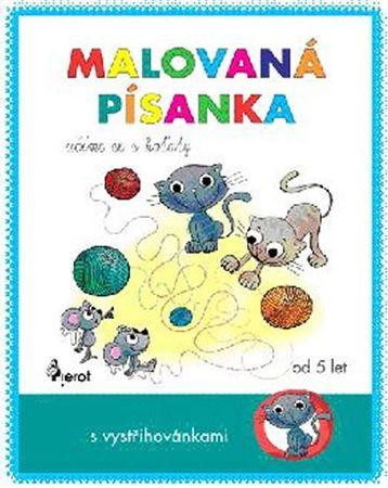 Řezníčková - Hauptová Petra: Malovaná písanka - učíme se s koťaty