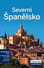 kolektiv autorů: Severní Španělsko - Lonely Planet