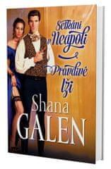 Galen Shana: Setkání v Neapoli / Pravdivé lži