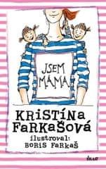Farkašová Kristína: Jsem máma