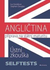 Dostálová Iva, Douglas Stephen: Angličtina - Příprava na státní maturitu