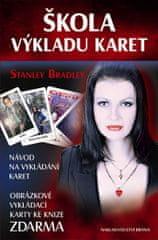 Bradley Stanley: Škola výkladu karet - Návod na vykládání karet + Obrázkové vykládací karty zdarma
