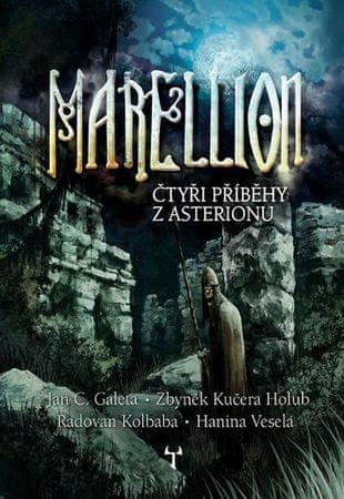 Galeta J. Č., Holub Z. K.: Marellion - Čtyři příběhy z Asterionu