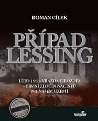Cílek Roman: Případ Lessing