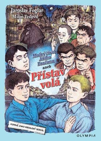 Foglar Jaroslav, Teslevič Milan: Modrý život Jiřího Dražana aneb Přístav volá - Kreslený seriál