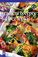 Baláková Alena: Tradiční recepty bez lepku