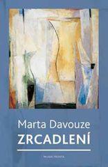 Davouze Marta: Zrcadlení
