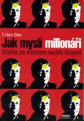 Eker Harv Dr.: Jak myslí milionáři