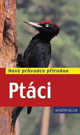 Dierschke Volker: Ptáci - Nový průvodce přírodou