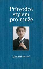 Roetzel Bernhart: Průvodce stylem pro muže