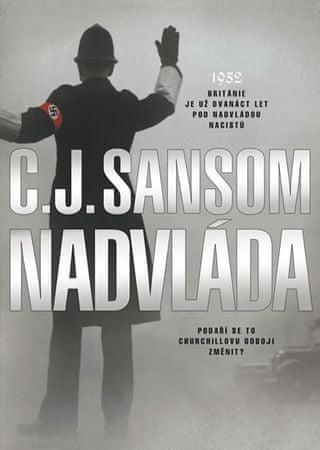 Sansom C. J.: Nadvláda