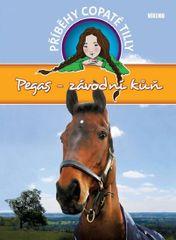 Funnell Pippa: Pegas-závodní kůň - Příběhy copaté Tilly 7