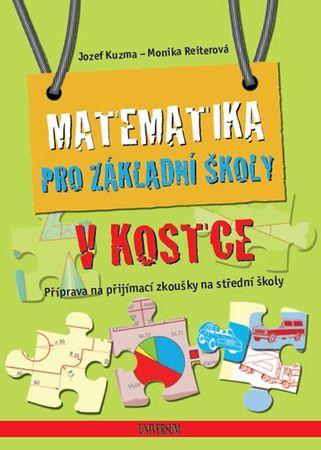 Kuzma Jozef, Reiterová Monika: Matematika pro základní školy v kostce