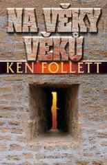 Follett Ken: Na věky věků