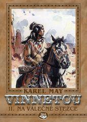 May Karel: Vinnetou II. - Na válečné stezce
