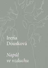Dousková Irena: Napůl ve vzduchu