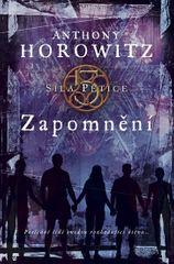 Horowitz Anthony: Zapomnění - Síla Pětice 5