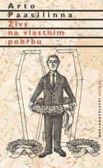 Paasilinna Arto: Živý na vlastním pohřbu