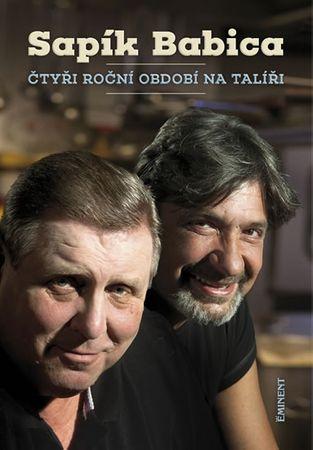 Sapík Jaroslav, Babica Jiří: Čtyři roční období na talíři