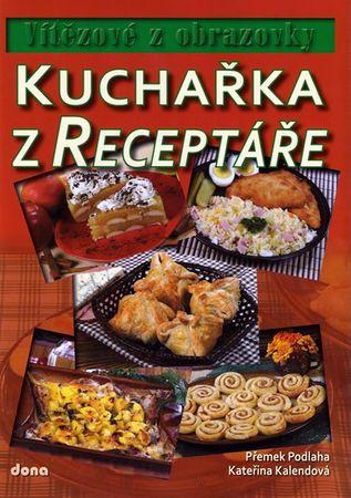 Podlaha Přemek, Kalendová Kateřina: Kuchařka z Receptáře – Vítězové z obrazovky
