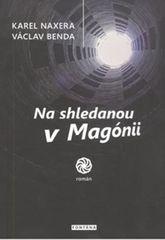 Naxera Karel, Benda Václav,: Na shledanou v Magónii