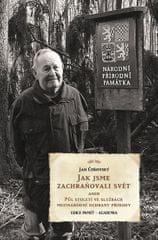Čeřovský Jan: Jak jsme zachraňovali svět aneb Půl století ve službách mezinárodní ochrany přírody
