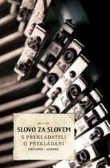 Rubáš Stanislav: Slovo za slovem - S překladateli o překládání