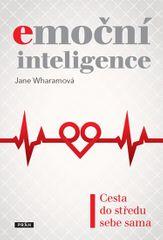 Wharamová Jane: Emoční inteligence - Cesta do středu sebe sama